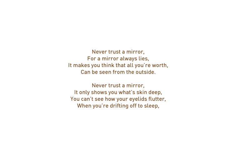 Never trust a mirror poem words
