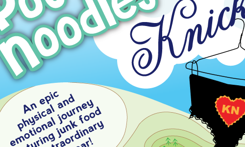 Pot Noodles & Knickers Fringe Theatre performance poster design
